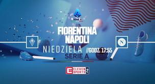 Fiorentina - Napoli (zapowiedź)